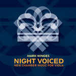 NightVoiced: New Chamber Music for Viola